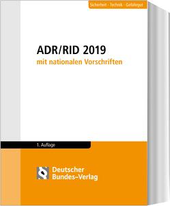 ADR / RID 2019 mit nationalen Vorschriften