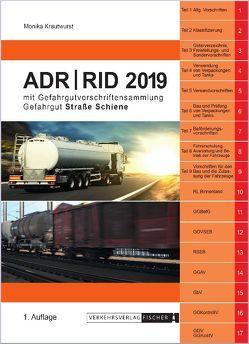ADR / RID 2019 von Krautwurst,  Monika