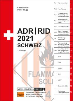 ADR / RID 2021 Schweiz von Winkler,  Ernst, Zaugg,  Dieter
