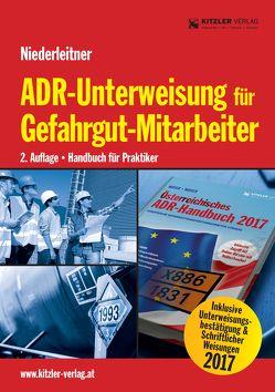 ADR-Unterweisung für Gefahrgut-Mitarbeiter 2. Auflage von Niederleitner,  Gerhard