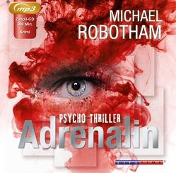 Adrenalin von Lutze,  Christian, Robotham,  Michael