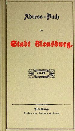 Adress-Buch der Stadt Flensburg 1847