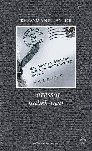Adressat unbekannt von Böhm,  Dorothee, Kressmann Taylor,  Kathrine