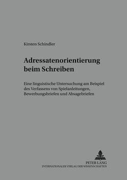 Adressatenorientierung beim Schreiben von Schindler,  Kirsten