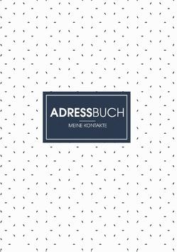 Adressbuch – Dein Organisierer für Adressen und Kontakte von Kreus,  Ben