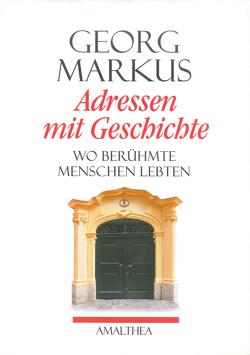 Adressen mit Geschichte von Markus,  Georg