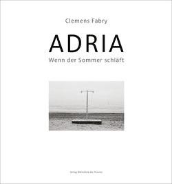 ADRIA von Auenhammer,  Natascha, Brusatti,  Otto, Eibel-Steiner,  Bettina, Fabry,  Clemens, Molden,  Ernst, Pils,  Richard, Völker,  Timo
