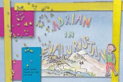 Adrian in Evaluristan von Dade,  Lara, Schäble,  Claudia, van Vugt,  Thomas