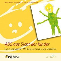 ADS aus Sicht der Kinder von Aust-Claus,  Elisabeth