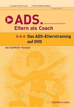 ADS – Eltern als Coach von Aust-Claus,  Elisabeth, Hammer,  Petra M