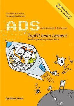 ADS: Topfit beim Lernen von Aust-Claus,  Elisabeth, Hammer,  Petra M, Weickert,  Claudia
