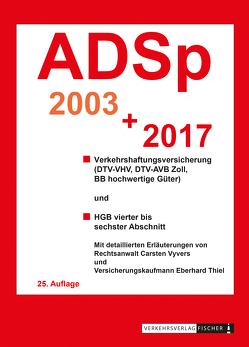 ADSp 2019 mit Erläuterungen von Thiel,  Eberhard, Vyvers,  Carsten