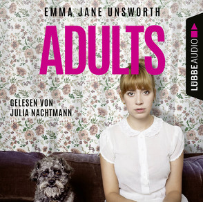 Adults von Krauss,  Viola, Nachtmann,  Julia, Unsworth,  Emma Jane
