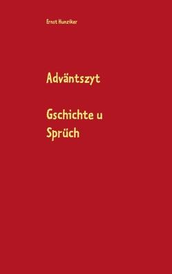 Adväntszyt von Hunziker,  Ernst