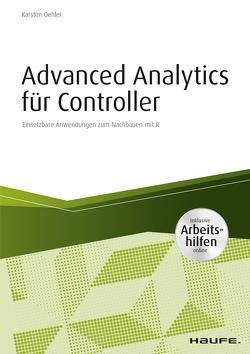 Advanced Analytics für Controller – inkl. Arbeitshilfen online von Oehler,  Karsten