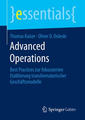 Advanced Operations von D. Doleski,  Oliver, Kaiser,  Thomas