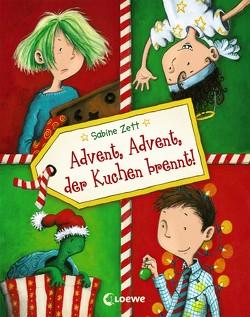Advent, Advent, der Kuchen brennt! von Saleina,  Thorsten, Zett,  Sabine