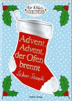 Advent, Advent, der Ofen brennt von Graef,  Amélie