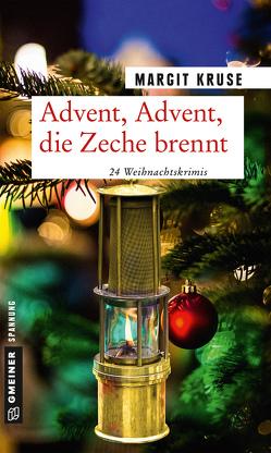 Advent, Advent, die Zeche brennt von Kruse,  Margit
