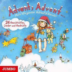Advent, Advent… Mein klingender Adventskalender von Goethe,  Johann Wolfgang von, Nachtmann,  Julia, Rilke,  Rainer Maria, u.a.
