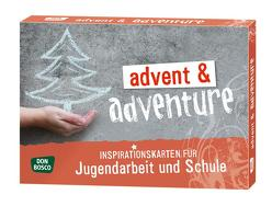 advent & adventure von Jacobi,  Melanie, Meyer,  Dirk
