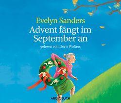 Advent fängt im September an – Neuausgabe von Sanders,  Evelyn, Wolters,  Doris, Zimber,  Corinna