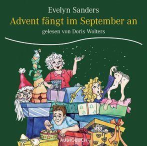 Advent fängt im September an von Sanders,  Evelyn, Wolters,  Doris, Zimber,  Corinna
