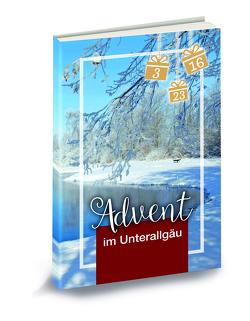 Advent im Unterallgäu von Högel,  Johannes, Springer-Restle,  Melanie