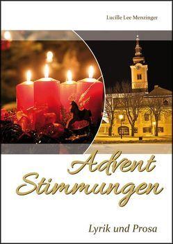 Advent Stimmungen von CM Medienverlag, Menzinger,  Lucille Lee, Neuhold-Morre,  Daniela