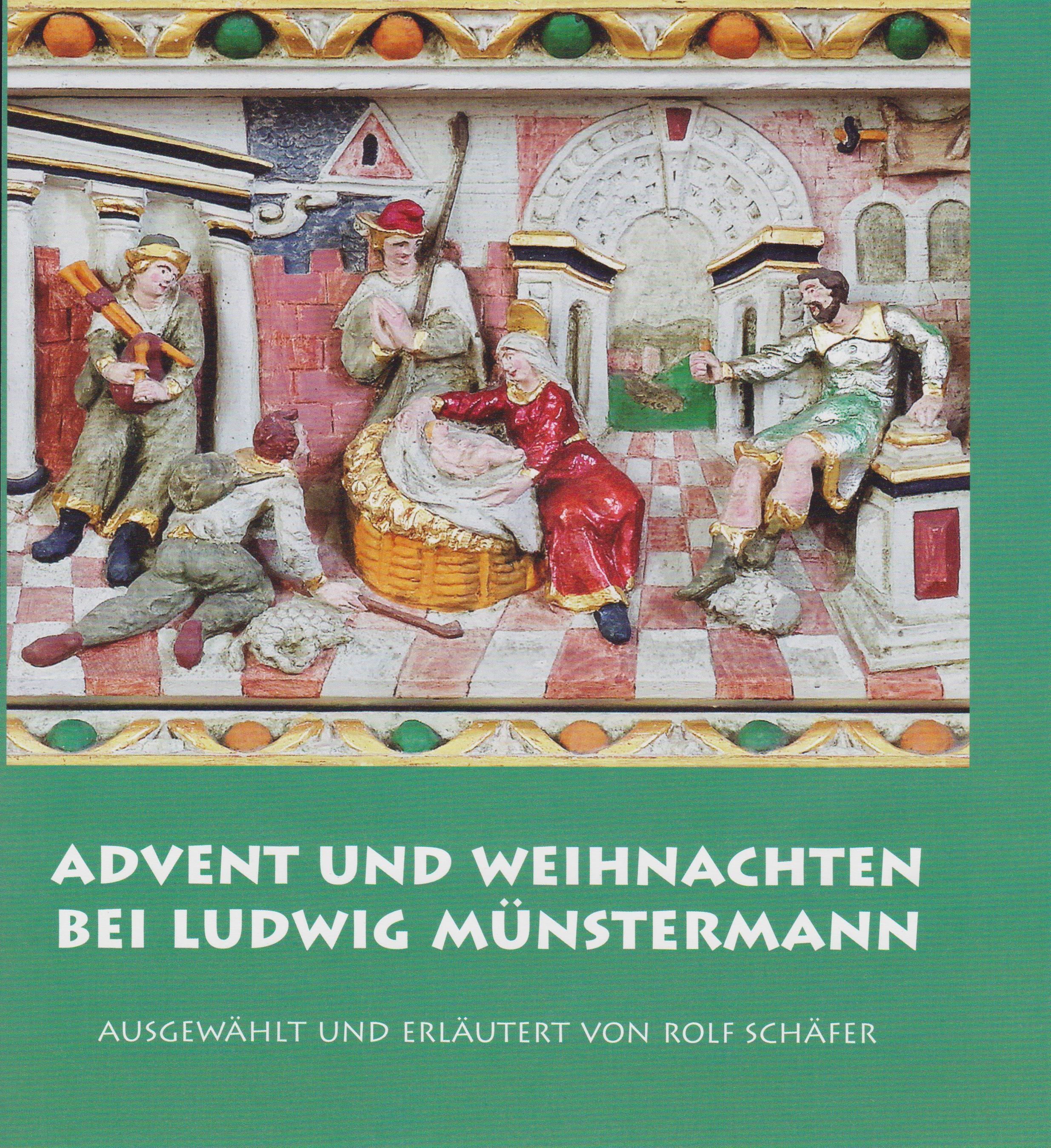 Advent und Weihnachten bei Ludwig Münstermann von Schaefer, Rolf: