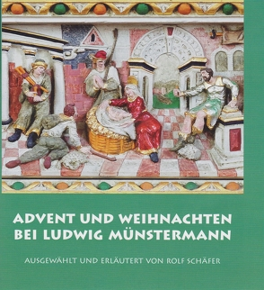 Advent und Weihnachten bei Ludwig Münstermann von Schaefer,  Rolf
