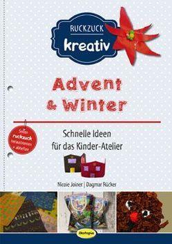 Advent + Winter von Joiner,  Nicole, Rücker,  Dagmar