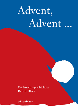 Advent,Advent von Blaes,  Renate