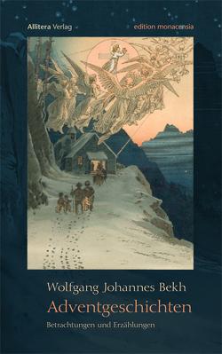 Adventgeschichten von Bekh,  Wolfgang J