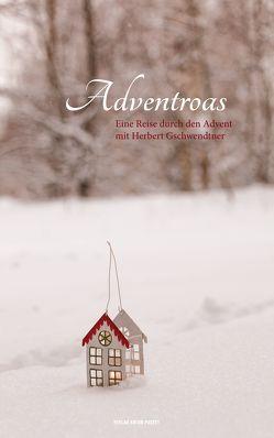 Adventroas von Gschwendtner,  Herbert