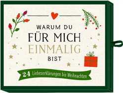 Advents-Schachtel – Warum du für mich einmalig bist von Schweizer,  Stefanie, Wawer,  Stefanie