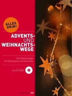 Advents- und Weihnachtswege von Hück,  Anneliese