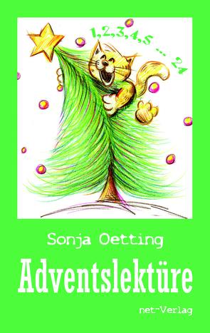 Adventslektüre von Oetting,  Sonja
