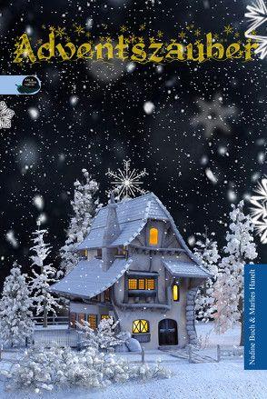 Adventszauber von Buch,  Nadine, Hanelt,  Marlies