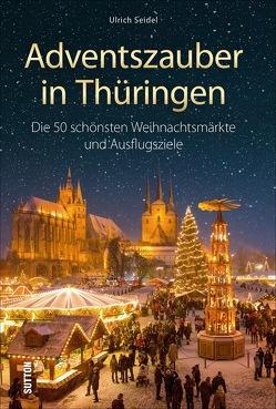 Adventszauber in Thüringen von Seidel,  Ulrich
