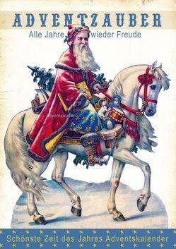 Adventzauber – Schönste Zeit des Jahres Adventkalender (Posterbuch DIN A4 hoch) von bilwissedition.com Layout: Babette Reek, Bilder: