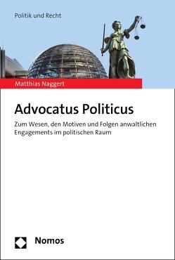 Advocatus Politicus von Naggert,  Matthias
