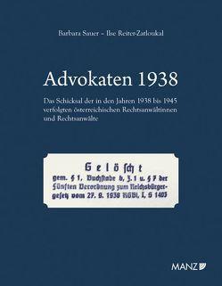 Advokaten 1938 von Reiter-Zatloukal,  Ilse, Sauer,  Barbara