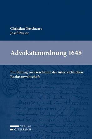 Advokatenordnung 1648 von Neschwara,  Christian, Pauser,  Josef