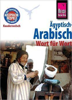 Ägyptisch-Arabisch – Wort für Wort von Semsek,  Hans Günter