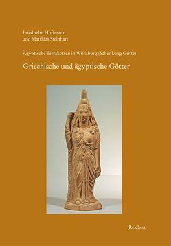 Ägyptische Terrakotten in Würzburg (Schenkung Gütte) von Hoffmann,  Friedhelm, Steinhart,  Matthias