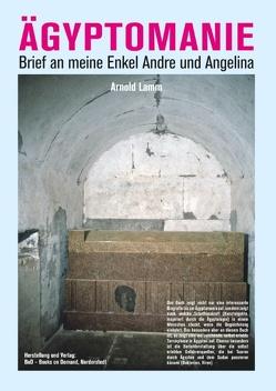 Ägyptomanie von Lamm,  Arnold