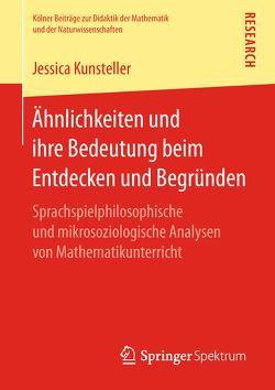 Ähnlichkeiten und ihre Bedeutung beim Entdecken und Begründen von Kunsteller,  Jessica