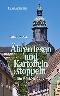 Ähren lesen und Kartoffeln stoppeln von Pietras,  Peter