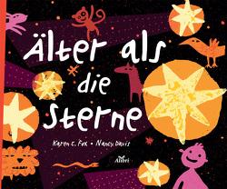 Älter als die Sterne von Cavis,  Nancy, Fox,  Karen C., Hofmann,  Teresa